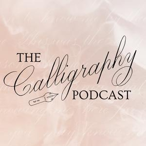 Best Visual Arts Podcasts (2019): The Calligraphy Podcast