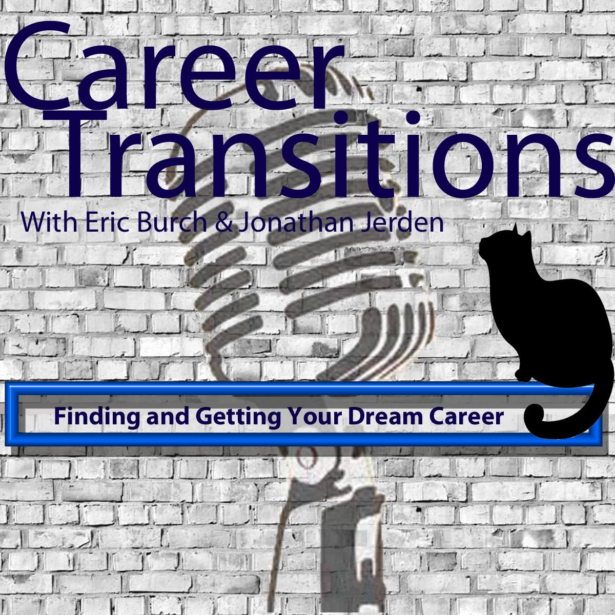 The Career Transitions Podcast - Eric Burch | Listen Notes