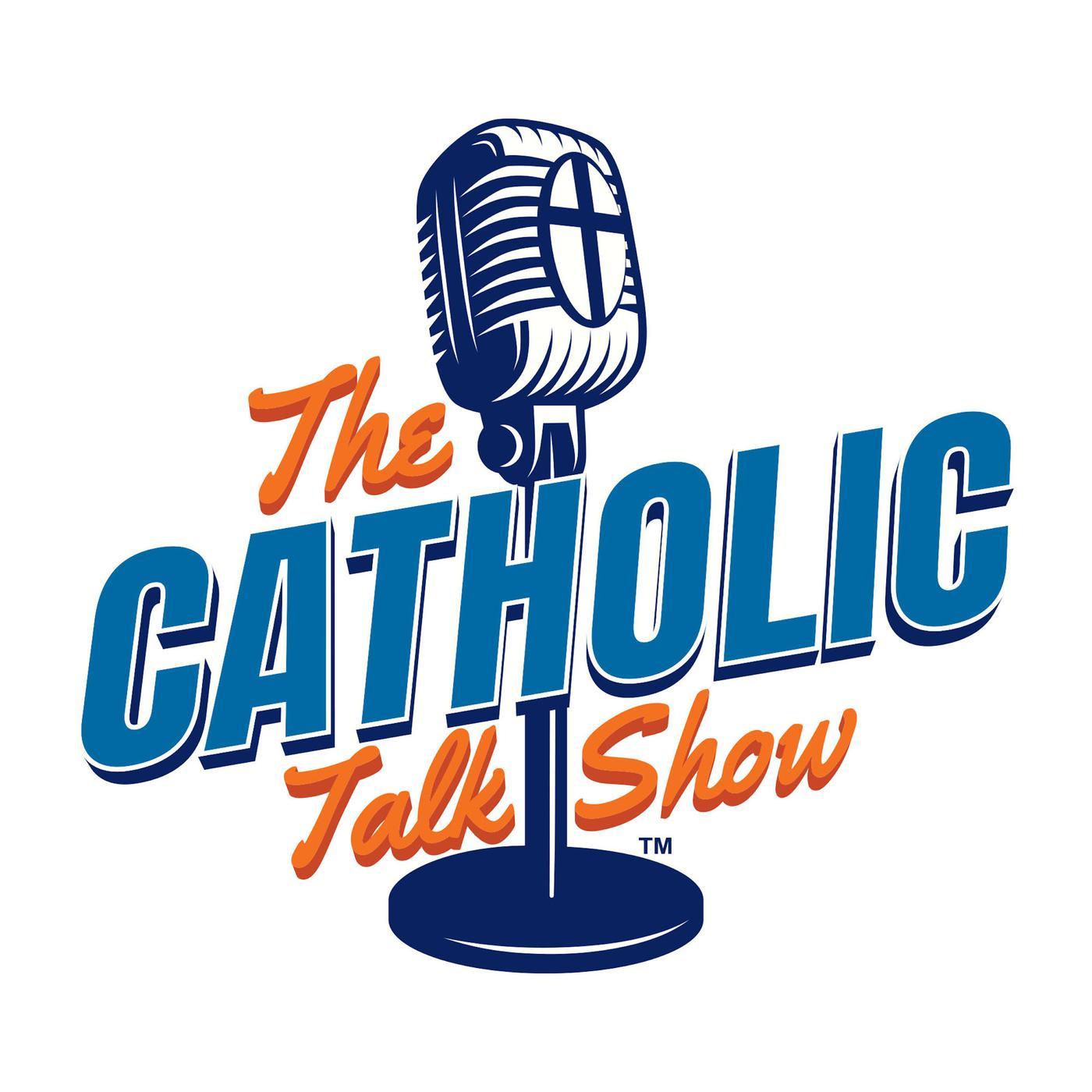 The Catholic Talk Show (podcast) - Ryan DellaCrosse, Ryan