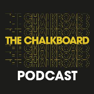 The Chalkboard Podcast