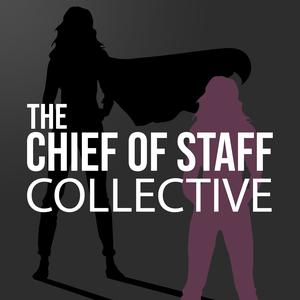 Best Careers Podcasts (2019): The Chief Of Staff Collective
