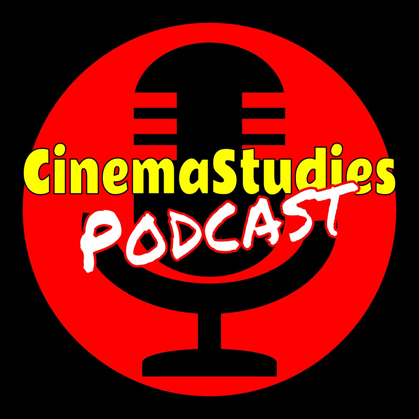 The Cinemastudies Podcast Cinemastudies Listen Notes