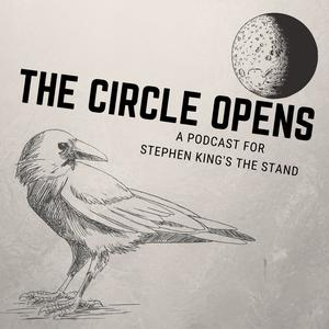 Best Fiction Podcasts (2019): The Circle Opens: A Podcast for Stephen King's The Stand