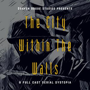 Best Fiction Podcasts (2019): The City Within The Walls podcast