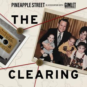 Best True Crime Podcasts (2019): The Clearing