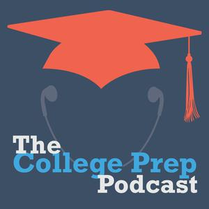 Best K-12 Podcasts (2019): The College Prep Podcast