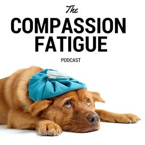 The Compassion Fatigue Podcast with Jennifer Blough, LPC