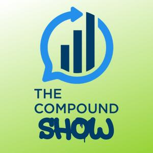Best Investing Podcasts (2019): The Compound Show