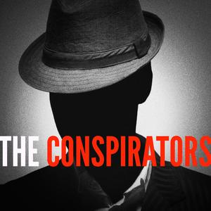 Top 10 podcasts: The Conspirators Podcast