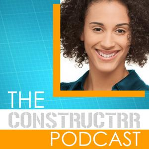 The Constructrr Podcast