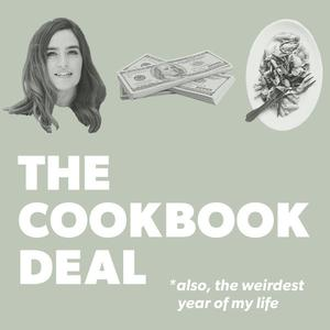 The Cookbook Deal, Also The Weirdest Year Of My Life