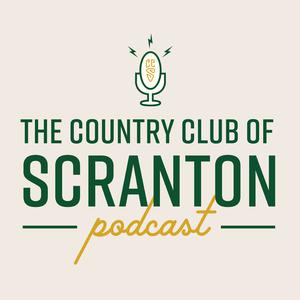 Best Golf Podcasts (2019): The Country Club of Scranton Podcast
