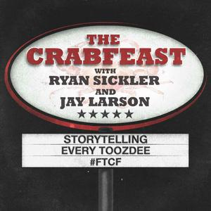 The Crabfeast with Ryan Sickler and Jay Larson