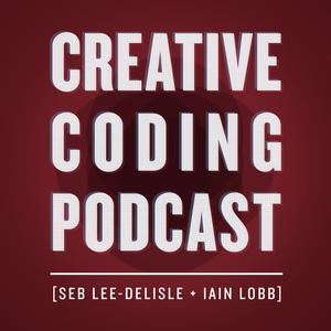 The Creative Coding Podcast.