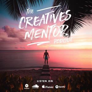 Best Visual Arts Podcasts (2019): The Creatives Mentor Podcast