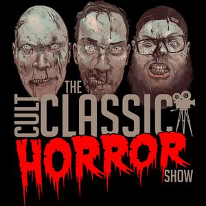 Best Storytelling Podcasts (2019): The Cult Classic Horror Show