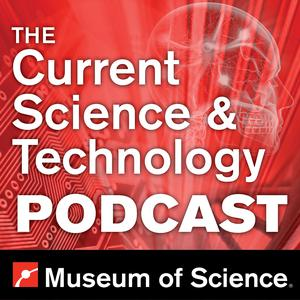 The Current Science & Technology Podcast