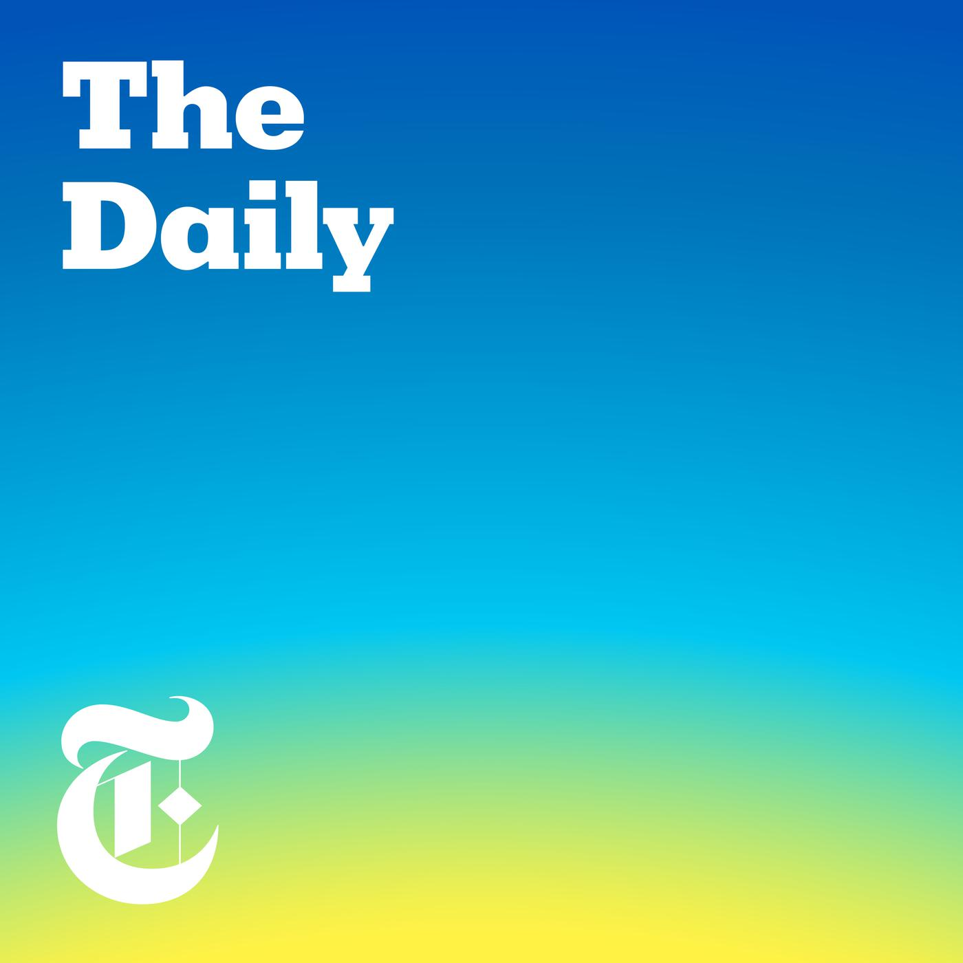 The Daily (podcast) - The New York Times