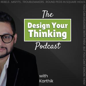 The Design Your Thinking Podcast
