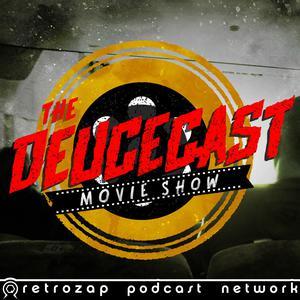 The Deucecast Movie Show