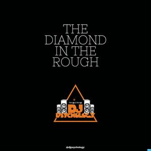 The Diamond In The Rough