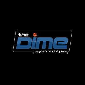 The Dime with Josh Rodriguez