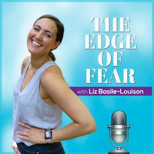 Best Personal Journals Podcasts (2019): The Edge of Fear Podcast