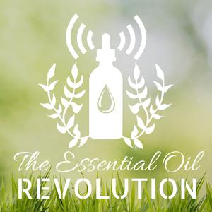 The Essential Oil Revolution – w/ Samantha Lee Wright