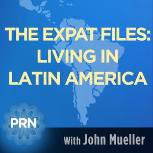 Best Places & Travel Podcasts (2019): The Expat Files: Living in Latin America