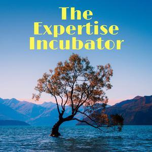 The Expertise Incubator