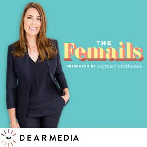 The Femails by Career Contessa