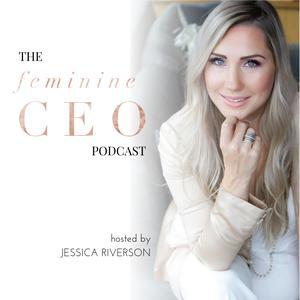 The Feminine CEO Podcast
