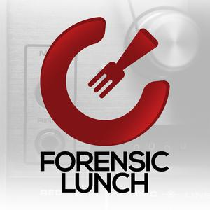 Best Tech News Podcasts (2019): The Forensic Lunch with David Cowen and Matthew Seyer