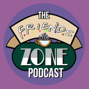 The Friends zone Podcast