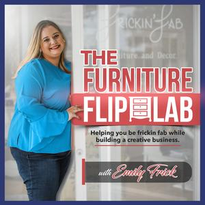 Best How To Podcasts (2019): The Furniture Flip Lab Podcast
