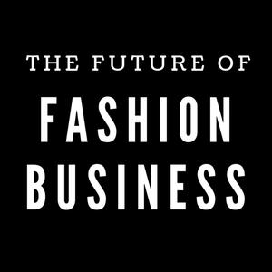 Best Fashion & Beauty Podcasts (2019): The Future Of Fashion Business