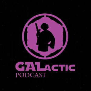 Best Entertainment News Podcasts (2019): The GALactic Podcast