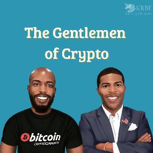 The Gentlemen of Crypto