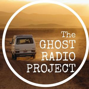 The Ghost Radio Project - a podcast