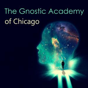 The Gnostic Academy of Chicago