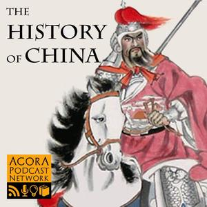 Best Chinese History Podcasts (2019): The History of China