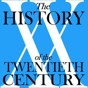 The History of the Twentieth Century