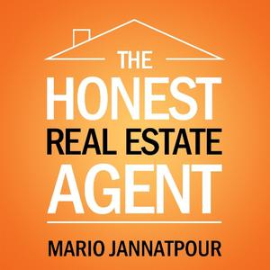 The Honest Real Estate Agent |  Sales and Marketing Tips for Realtors | And Much More!
