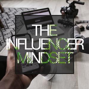 Best Management & Marketing Podcasts (2019): The Influencer Mindset