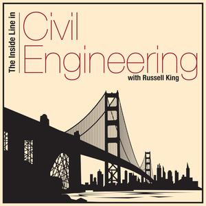 Best Non-Profit Podcasts (2019): The Inside Line in Civil Engineering with Russell King