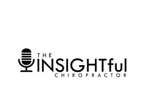 Best Alternative Health Podcasts (2019): The Insightful Chiropractor
