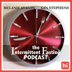 Best Alternative Health Podcasts (2019): The Intermittent Fasting Podcast