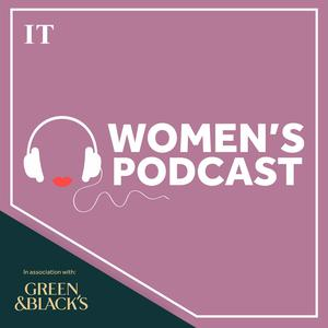 Best Personal Journals Podcasts (2019): The Irish Times Women's Podcast