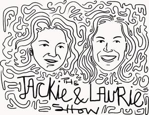 Meilleurs podcasts Comédie (2019): The Jackie and Laurie Show