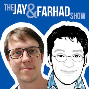 The Jay & Farhad Show